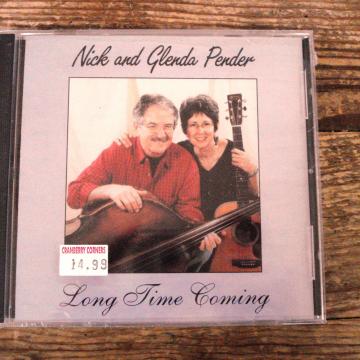 Long Time Coming Bluegrass CD   Nick and Glenda Pender
