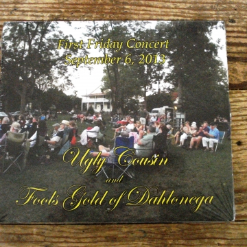 Dahlonega First Friday CD | Ugly Cousin and Fool's Gold